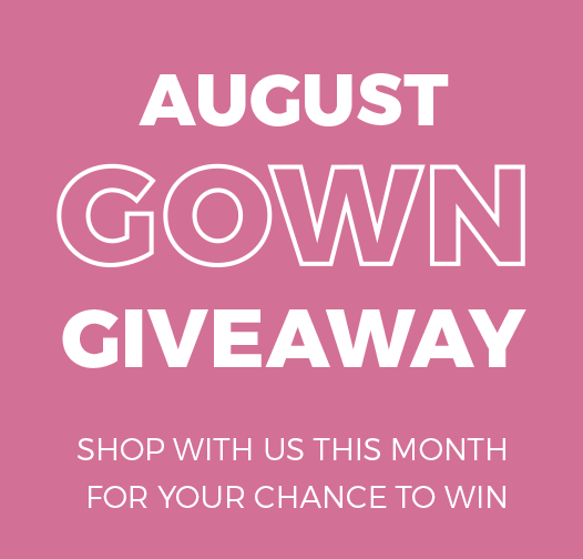 August Gown Giveaway
