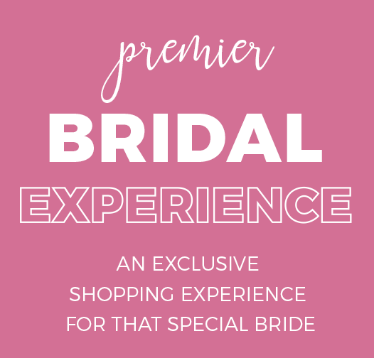 Premier Bridal Experience
